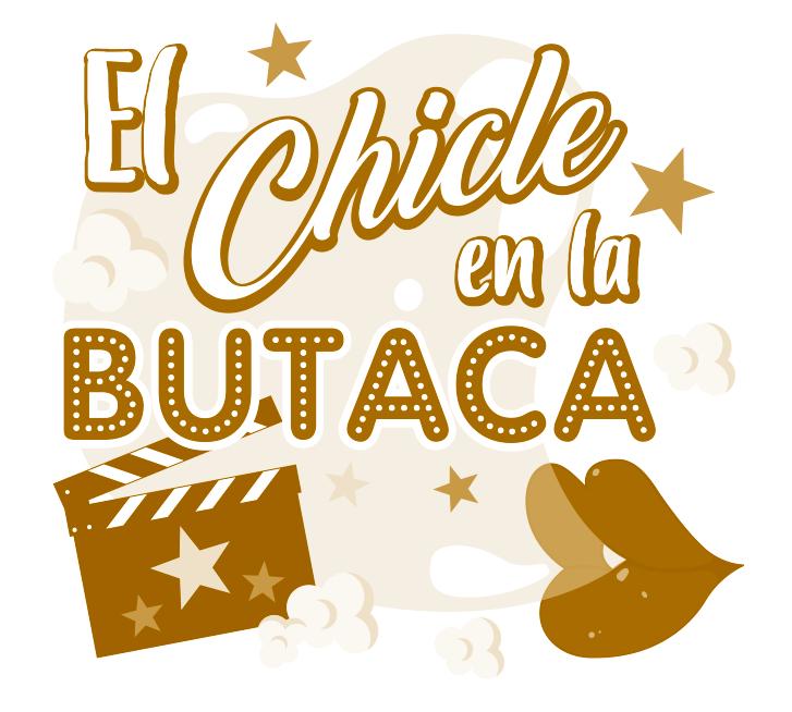 Revista Digital El Chicle en la Butaca
