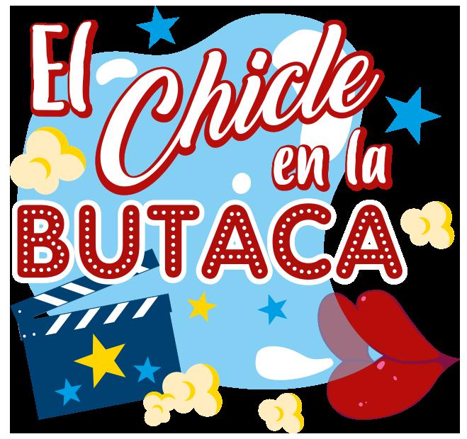 El Chicle en la Butaca
